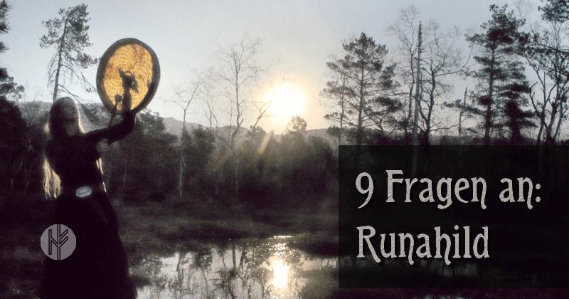 9 Fragen an: Runahild
