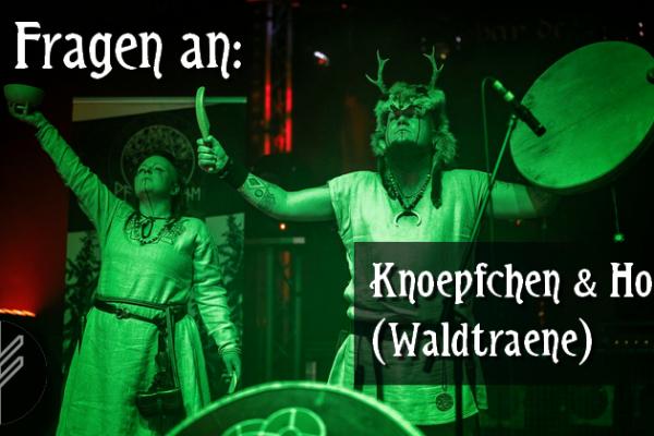 9 Fragen an: Knoepfchen & Horda