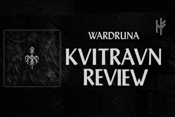 """Album-Review: Wardruna – """"Kvitravn"""""""